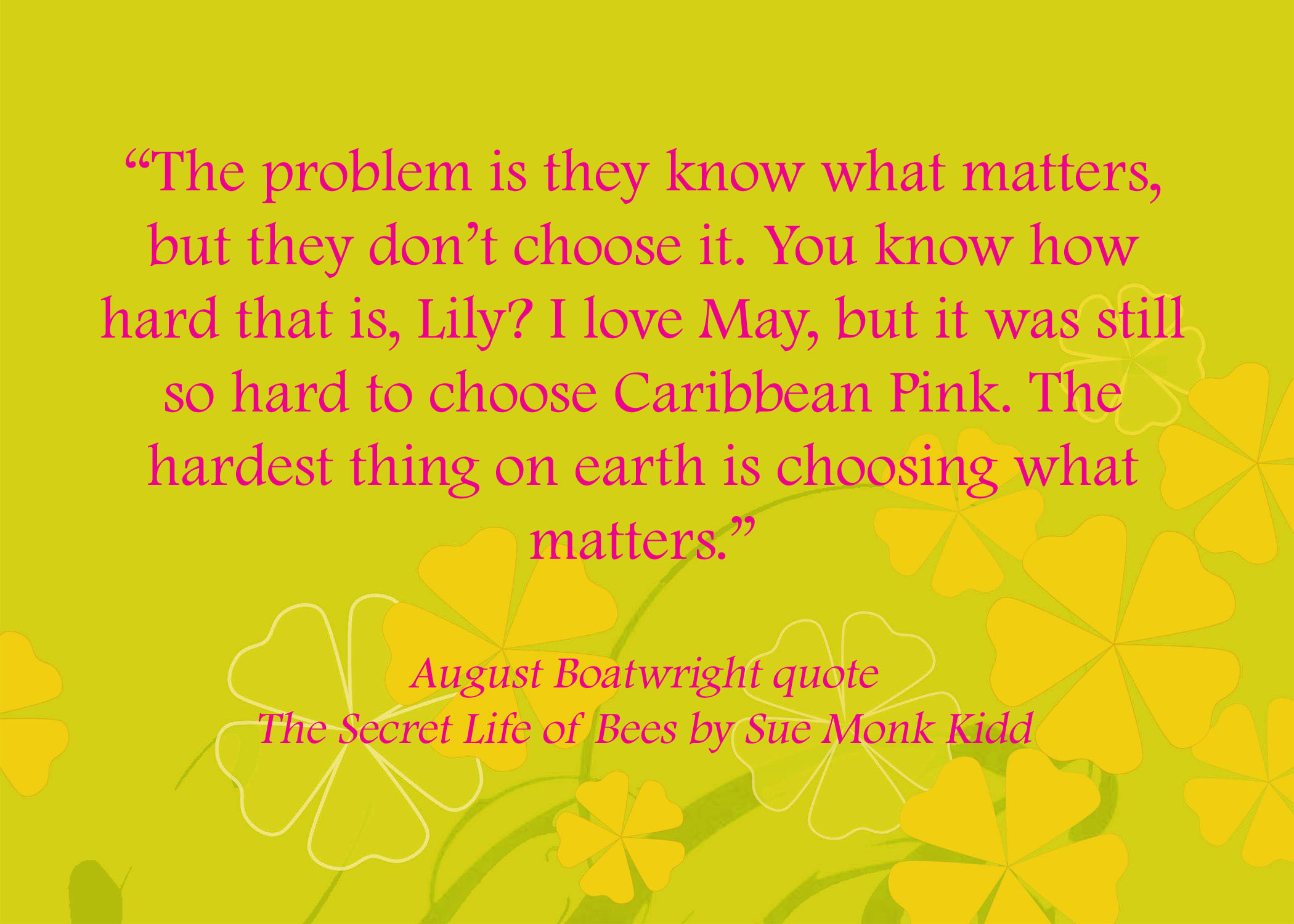 Quotes In The Secret Life Of Bees February  2015  500 Dresses